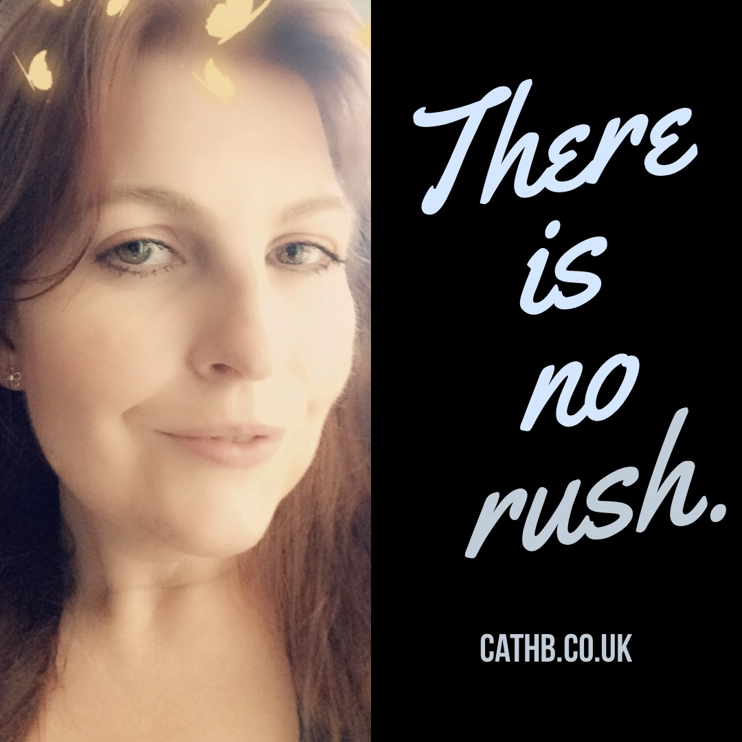 There is no rush