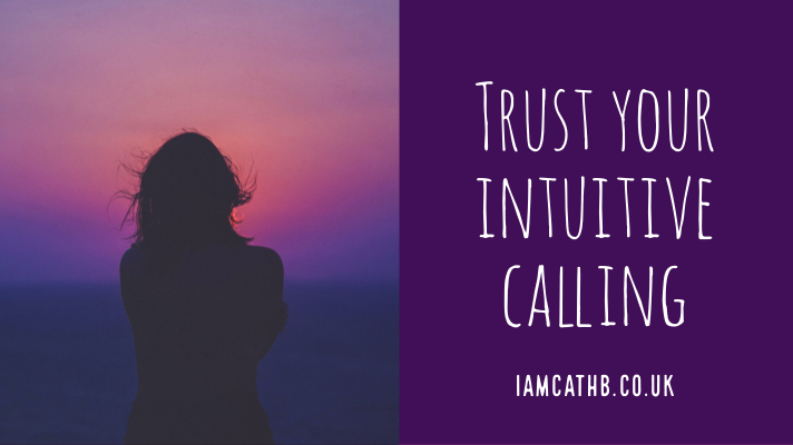 Trust your intuitive calling