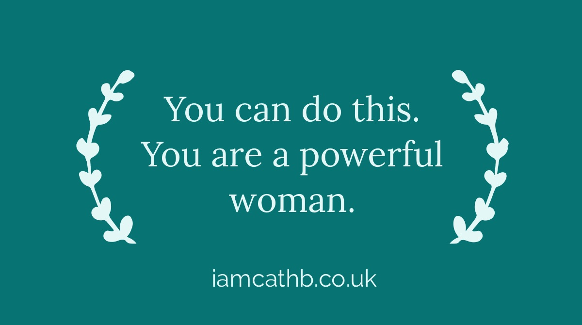You Are A Powerful Woman