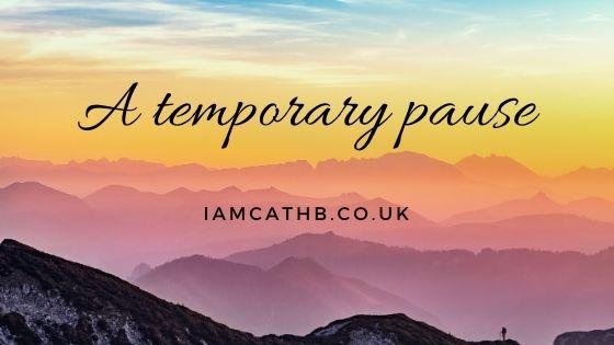 A Temporary Pause